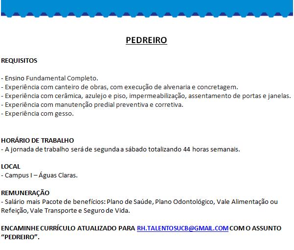 [GEBE Empregos] 03 VAGAS – PEDREITO, PINTOR, SERRALHEIRO – UNIVERSIDADE CATÓLICA DE BRASÍLIA – 11/12
