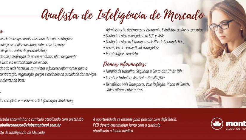 [GEBE Oportunidades] ANALISTA DE INTELIGÊNCIA DE MERCADO 25/01