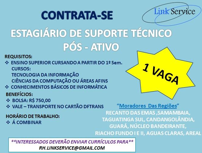 [GEBE Oportunidades] ESTAGIARIO DE SUPORTE TECNICO – LINK SERVICE – 16/01