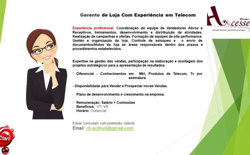 [GEBE Oportunidades] OPORTUNIDADE DE GERENTE TELECOM – 26/01