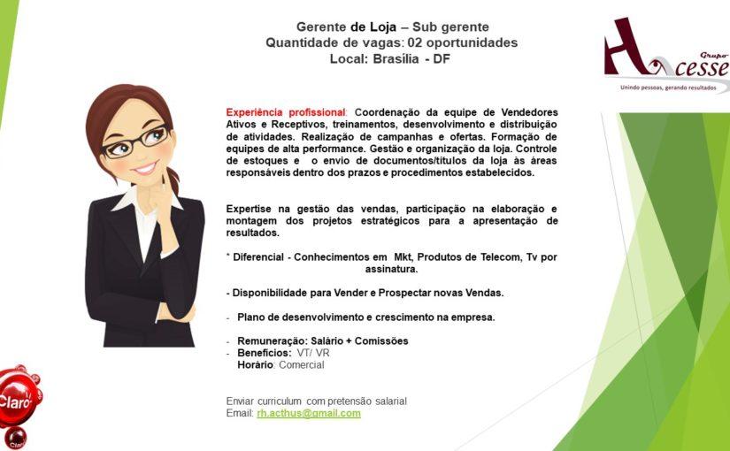 [GEBE Oportunidades] OPORTUNIDADE DE TRABALHO PARA GERENTE DE LOJA – 16/01