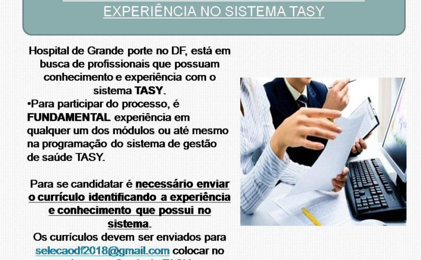 [GEBE Oportunidades] Profissionais em Sistema TASY – 31/01