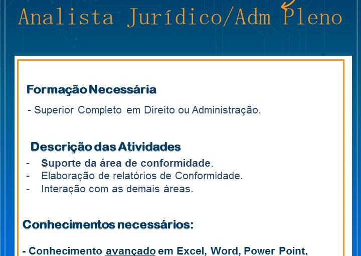 [GEBE Oportunidades] VAGA ANALISTA JURÍDICO/ADM PLENO – 03/01