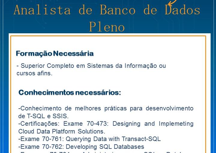 [GEBE Oportunidades] VAGA ANALISTA DE BANCO DE DADOS-PLENO 03/01